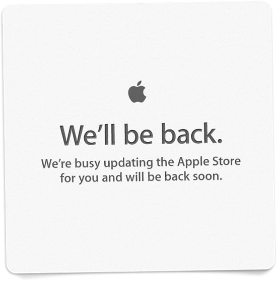 The Apple store is down… here we go!