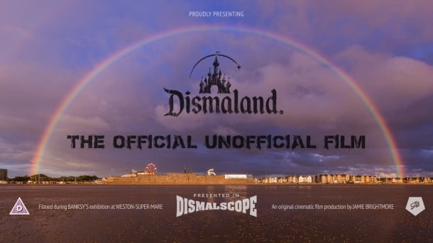 Dismaland — The Official Unofficial Film