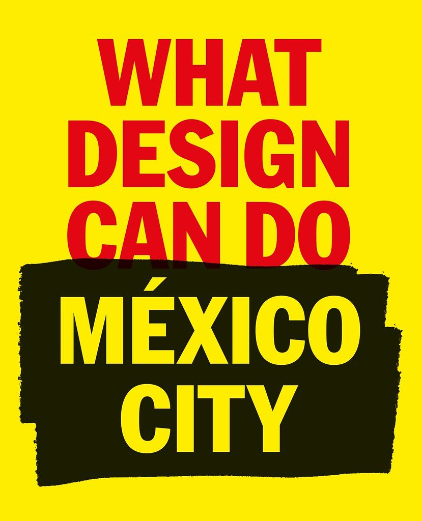 What Design Can Do, Mexico City, 2019 by Eye magazine